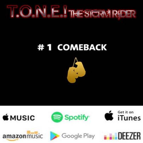 T.O.N.E.!TheStormRider – #1Comeback