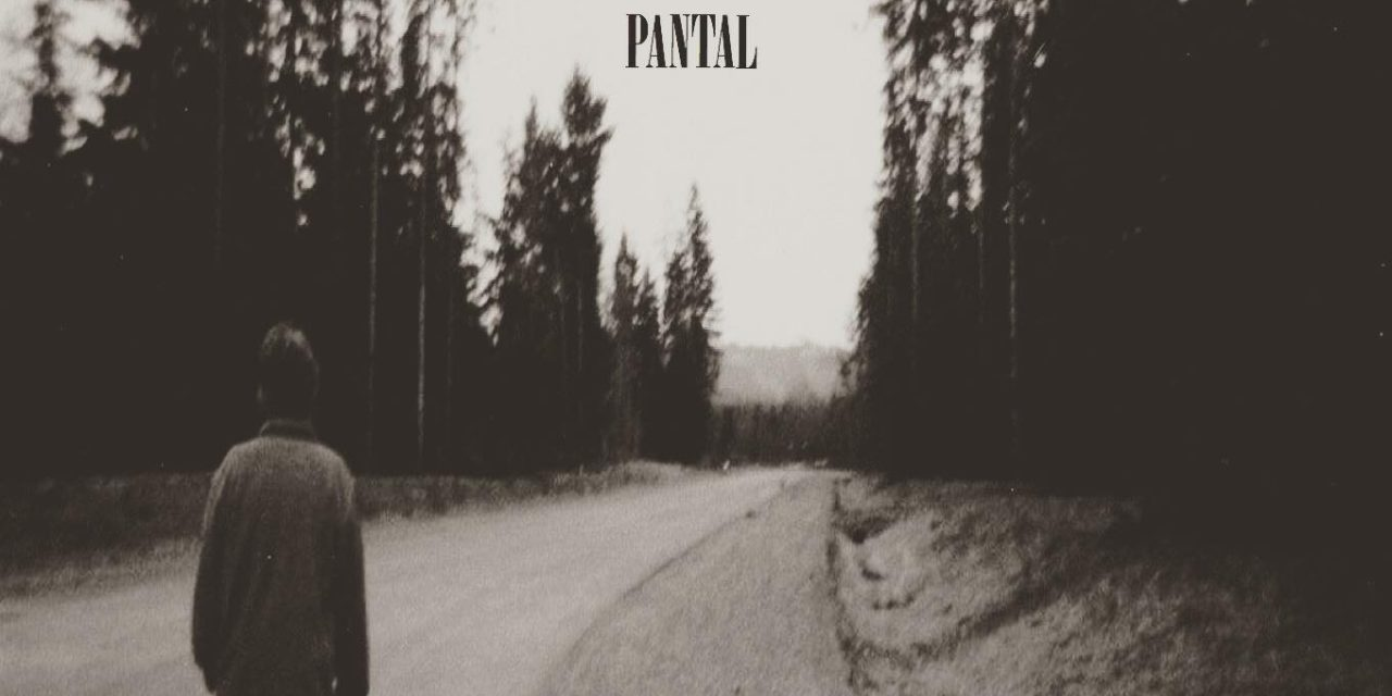 Pantal – How Could I Have Ever Loved You