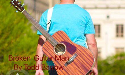Todd Barrow – Broken Guitar Man