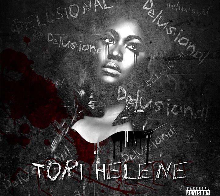 Tori Helene – Delusional