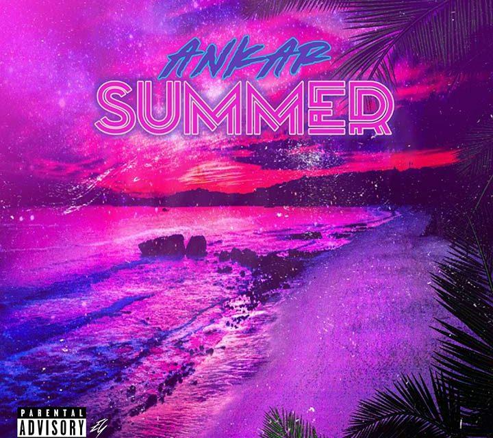 Ankar – Summer
