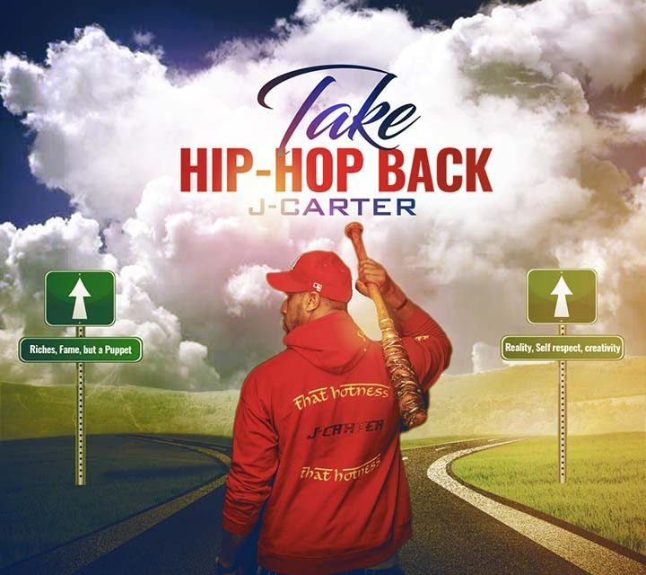 J-Carter – Take Hip-Hop Back
