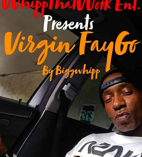 Biggwhipp – Virgin FayGo