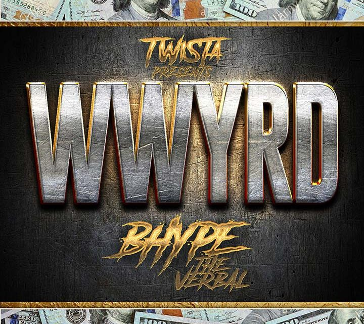 B hype Theverbal – WWYRD