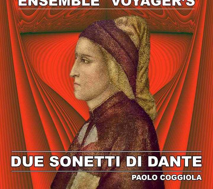 Ensemble Voyagers – Due Sonetti di Dante