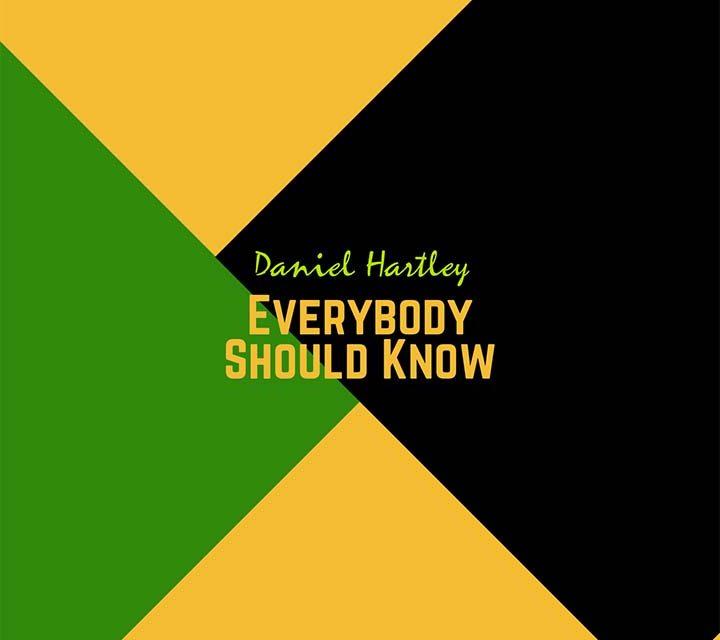 Daniel Hartley – Everybody Should Know