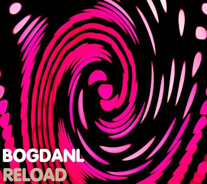 Bogdanl – Reload