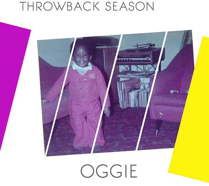 Oggie – Throwback Season