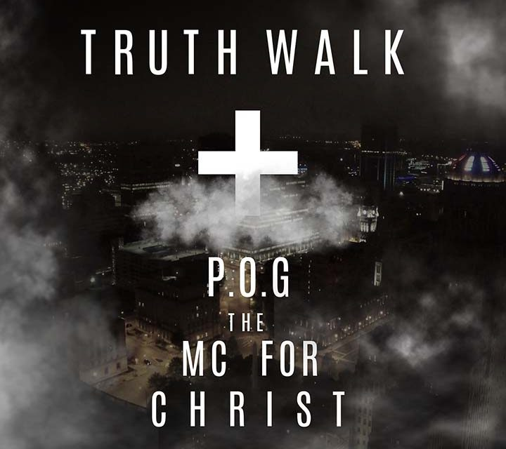 P.O.G The Mc For Christ – Truth Walk