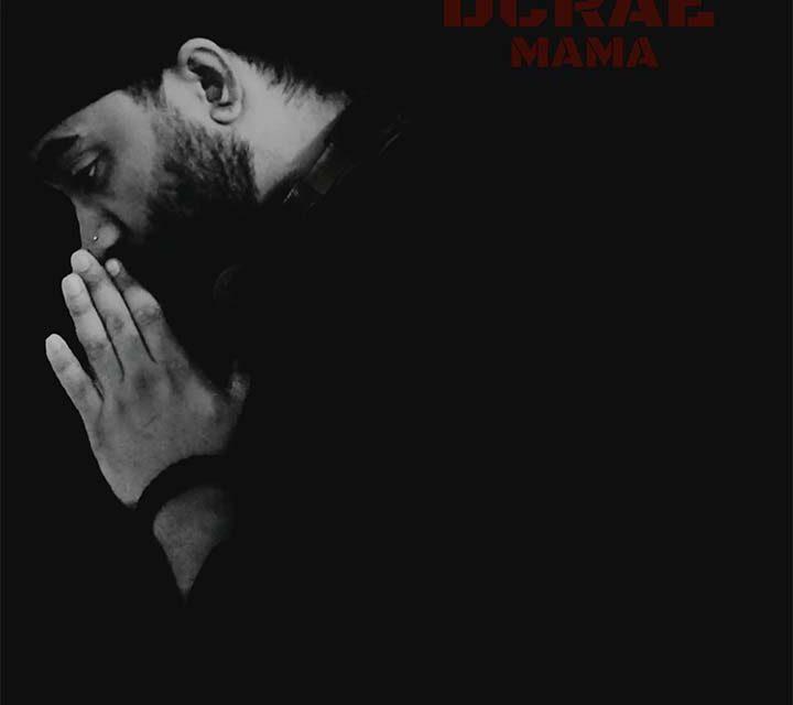 Dcrae – Mama