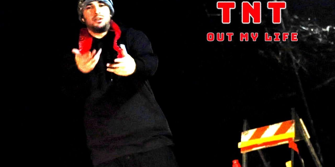 TNT – Out My Life