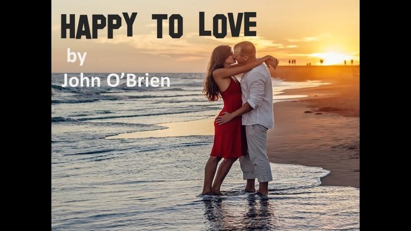 John O'Brien – Happy To Love