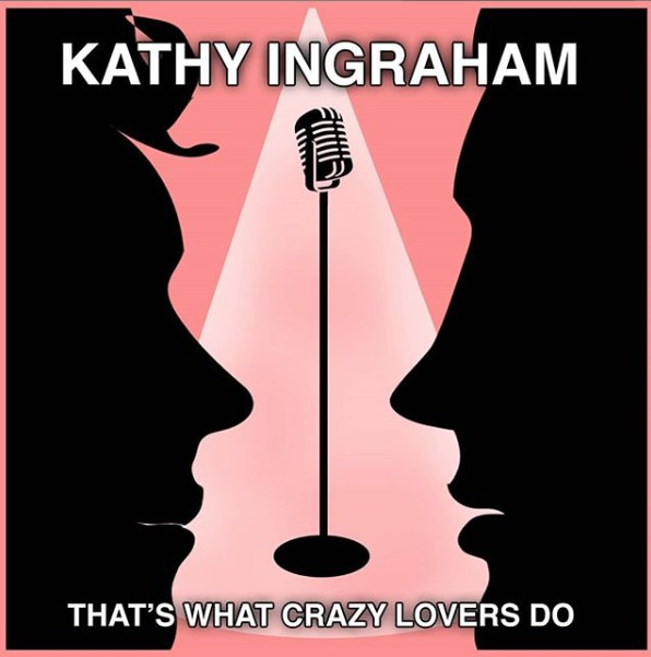 Kathy Ingraham – That's What Crazy Lovers Do