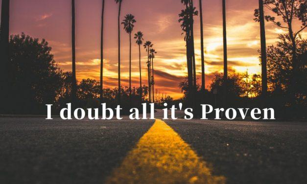 J.U –  I doubt all it's Proven