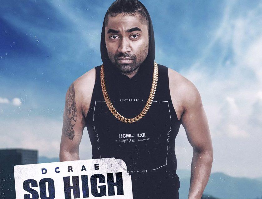 Dcrae – So high