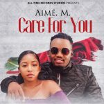 Aimé. M. – Care for You
