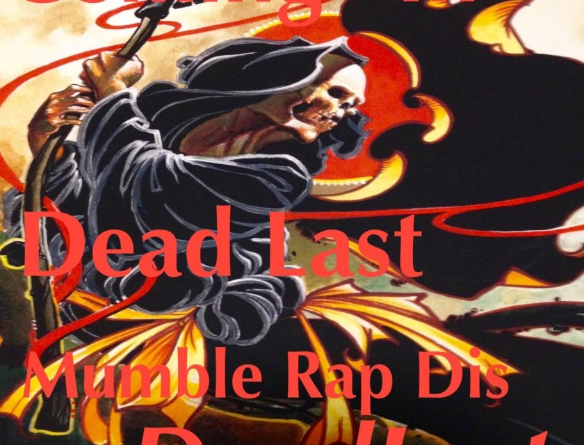 DeadLast – Coming In Dead Last