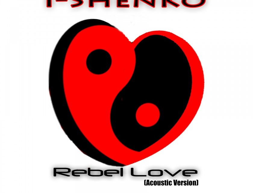 I-Shenko – Rebel Love (Acoustic Version)