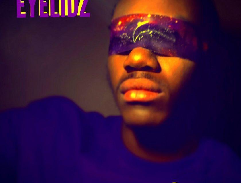 Justin Dreamz – Eyelidz