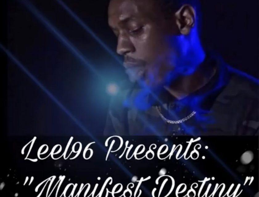 Leel96 – Manifest Destiny