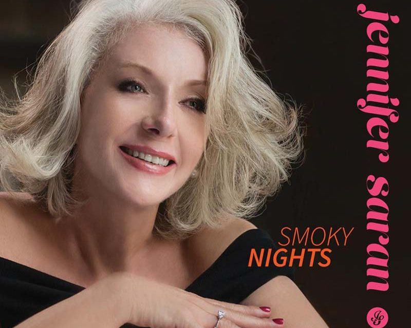 Jennifer Saran – Smoky Nights