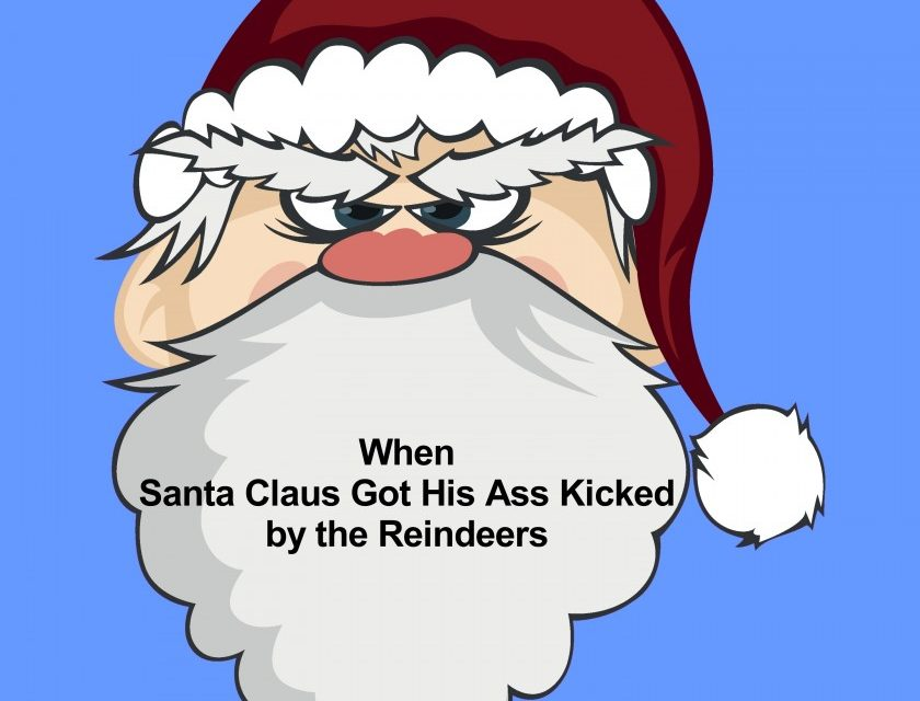 Deer Valley Trio –  When Santa Claus Got His Ass Kicked by the Reindeers
