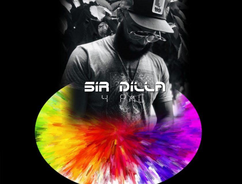 Sir Dilla – 4 Pac