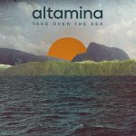 Altamina – Take Over The Sea