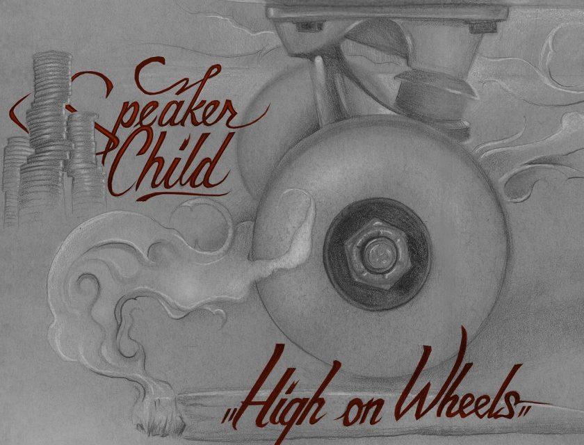 Speaker Child – High On Wheels