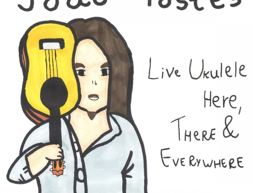 João Tostes – Live Ukulele Here, There & Everywhere