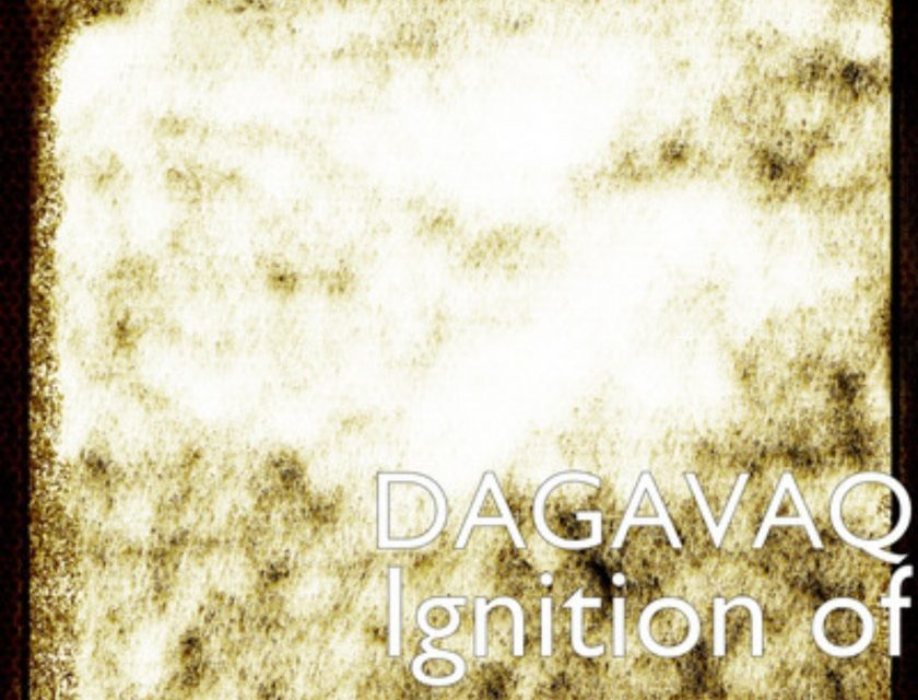 DAGAVAQ – Igition Of The Stars