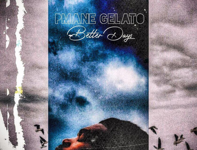 PMane Gelato – Better Days