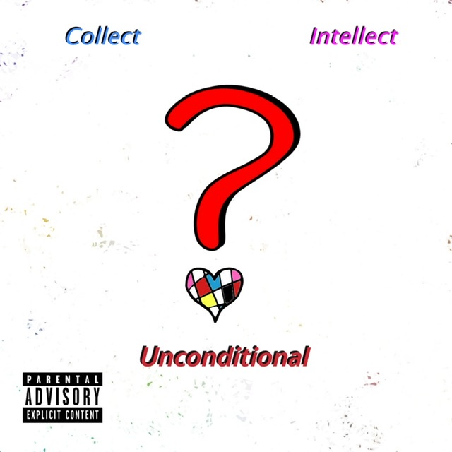 Collect Intellect – Unconditional