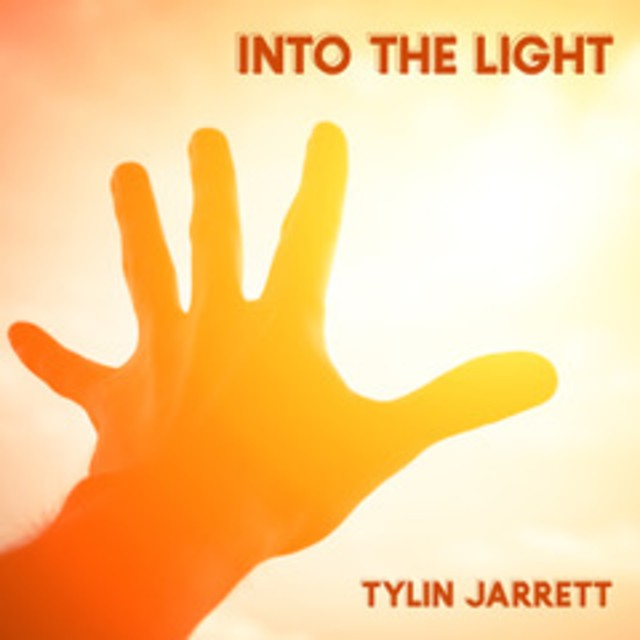 Tylin Jarrett – Into The Light