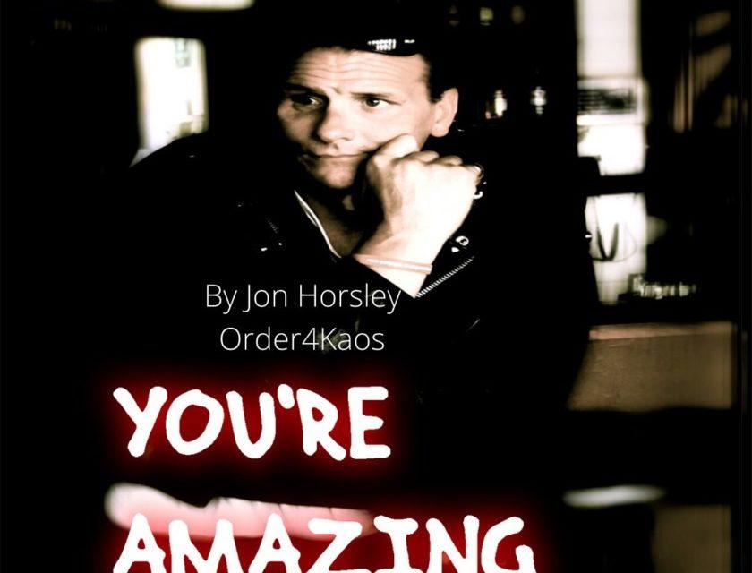 Jon Horsley – Your Amazing