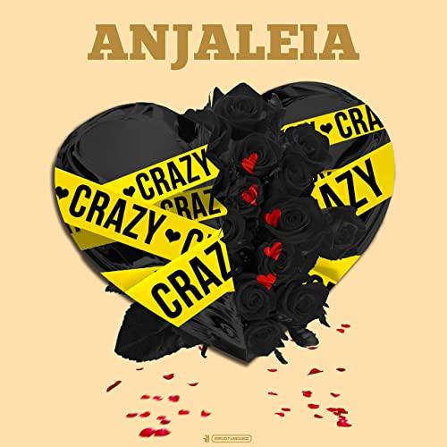 Anjaleia – Crazy