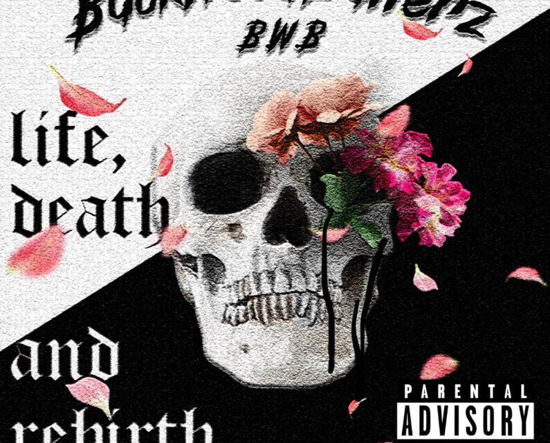 BackWoodBallerz – Life, Death, and Rebirth