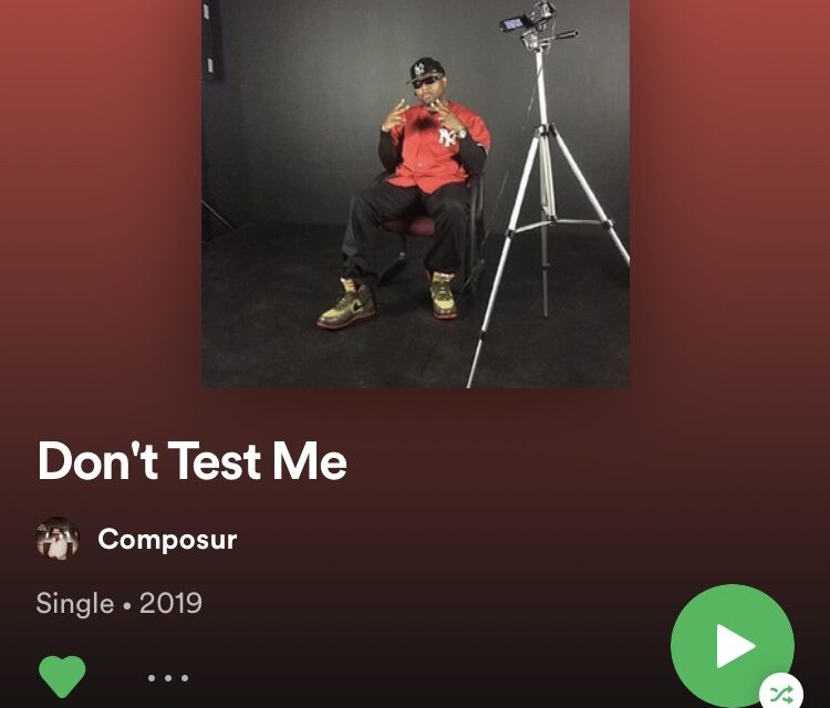 Composur – Don't Test Me