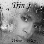 Trin J. – Trins Way