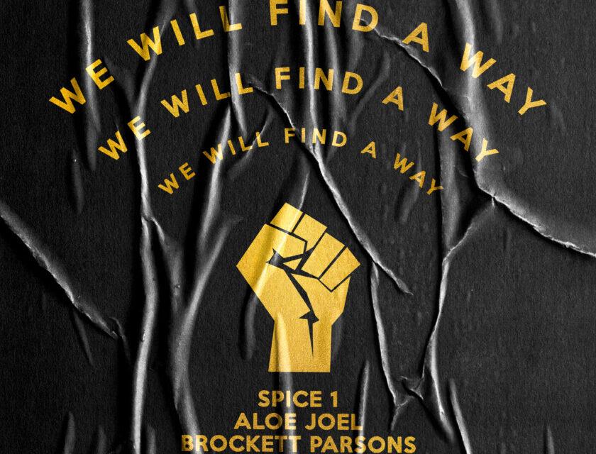 Aloe Jo'EL & Spice 1 – We Will Find A Way