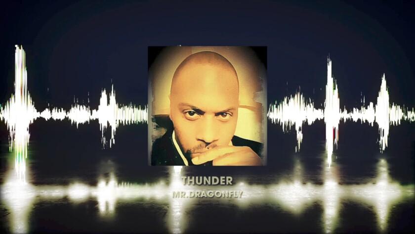 Mr.Dragonfly – My Thunder