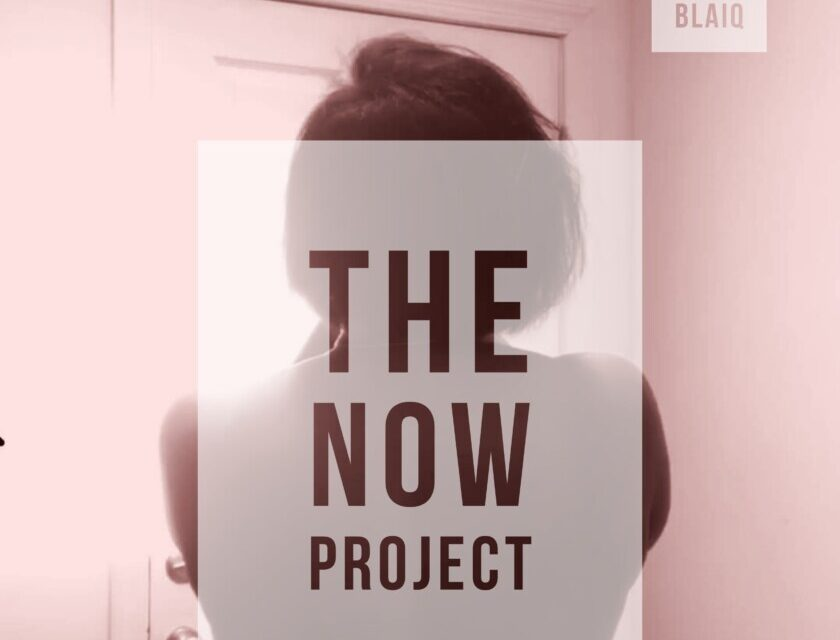 Danielle Blaiq – The NOW Project