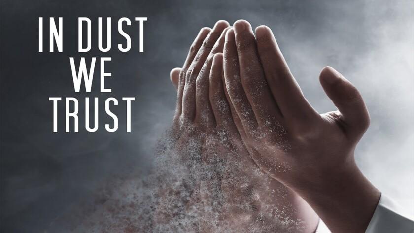 System Machine – In Dust We Trust