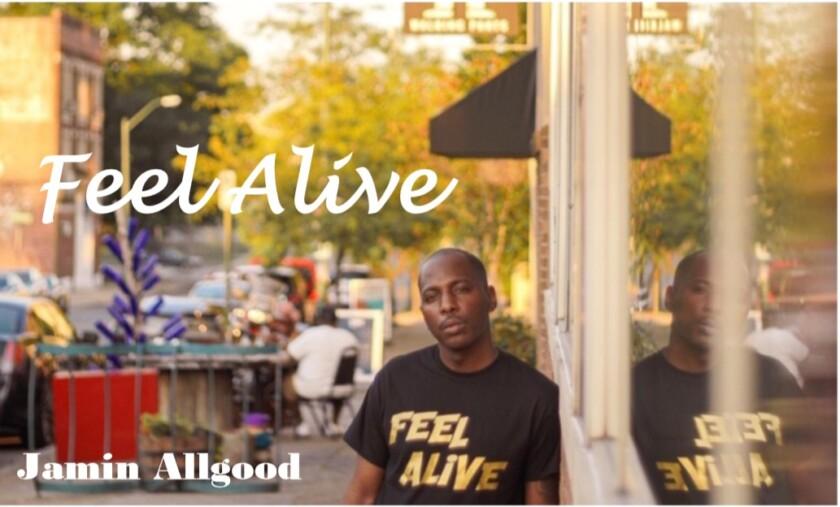 Jamin Allgood – Feel Alive: a faith-based EP