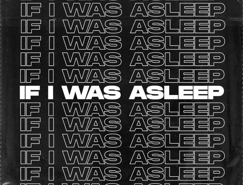 HARTCOLE – If I Was Asleep – Single