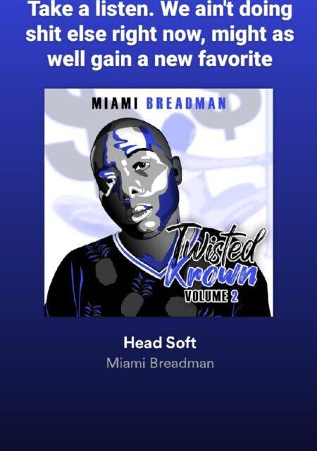Miami Breadman – Head Soft