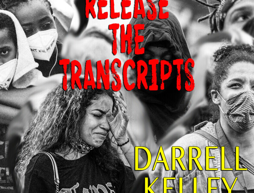 Darrell Kelley – Release The Transcripts