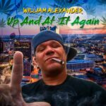 William Alexander – Up And At It Again