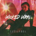 Cassandra – Wicked Ways
