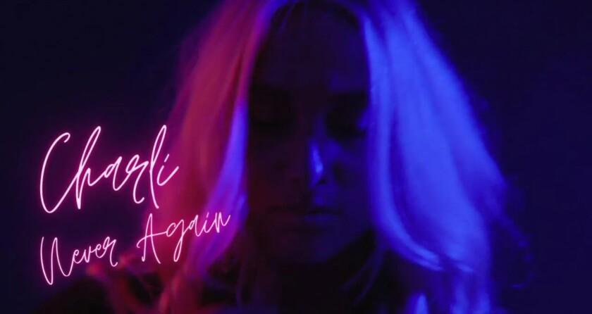 Charli – Never Again
